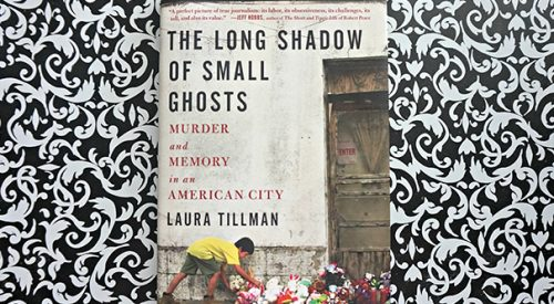 Book review: 'The Long Shadow of Small Ghosts: Murder and Memory in an American City' article thumbnail mt-3
